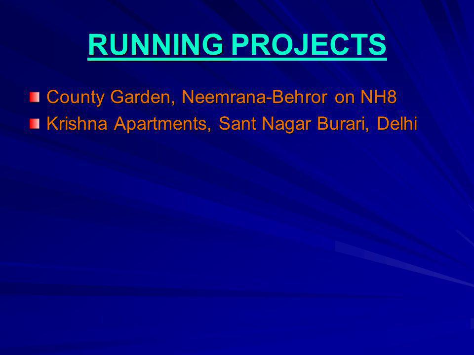RUNNING PROJECTS County Garden, Neemrana-Behror on NH8