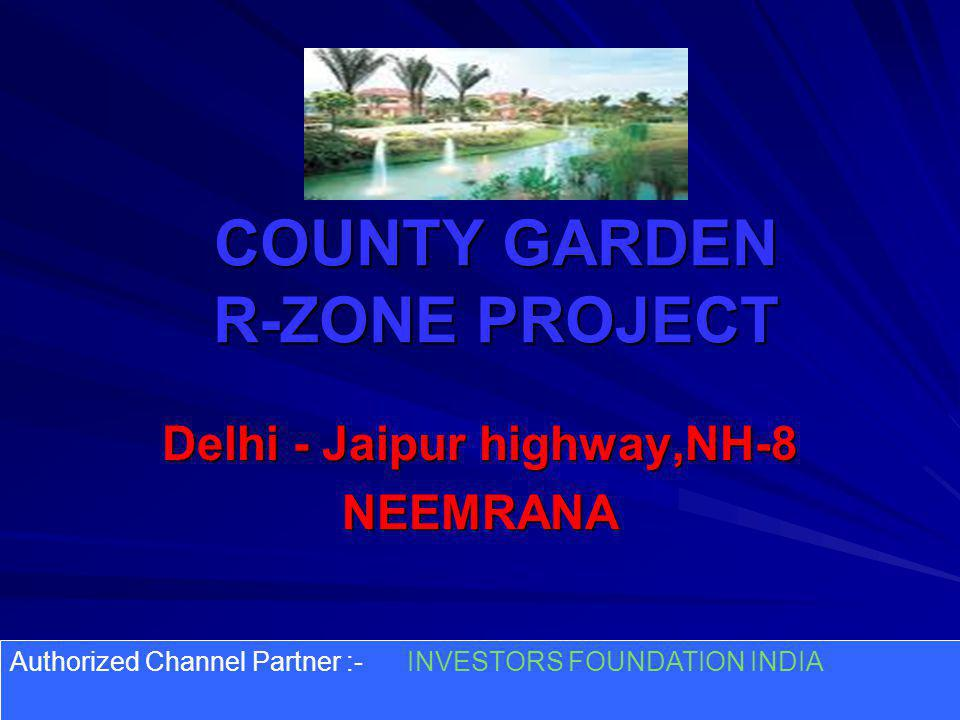 COUNTY GARDEN R-ZONE PROJECT