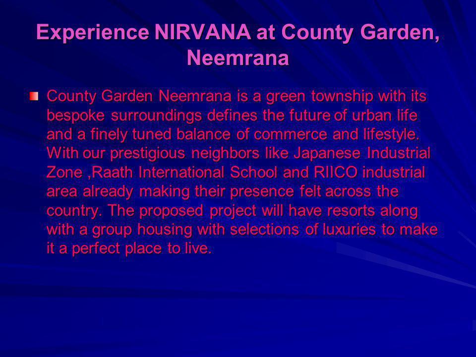 Experience NIRVANA at County Garden, Neemrana