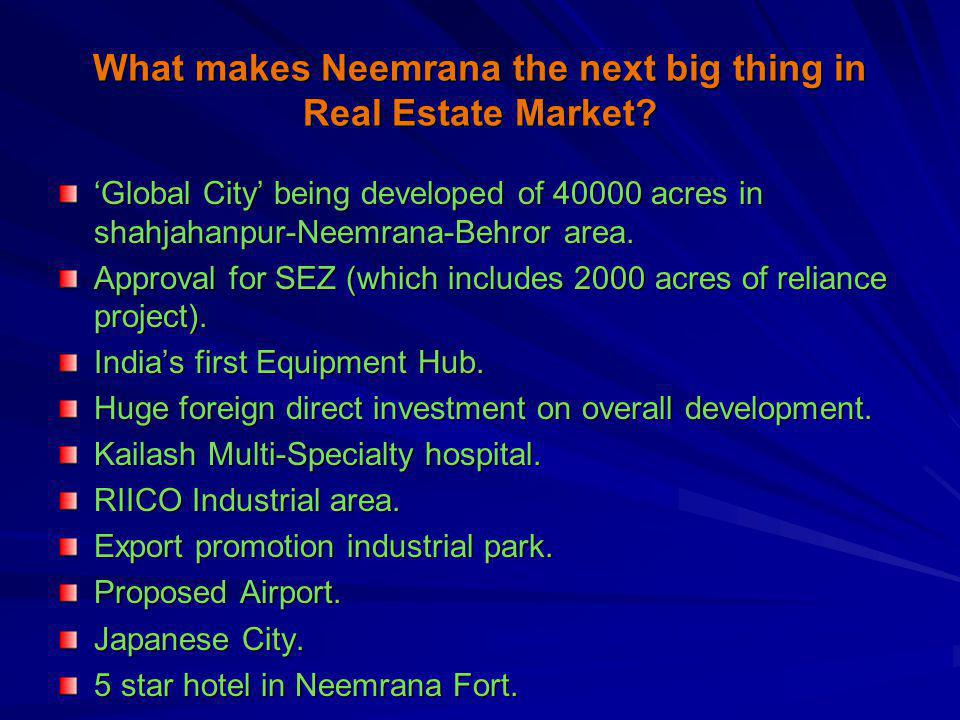 What makes Neemrana the next big thing in Real Estate Market