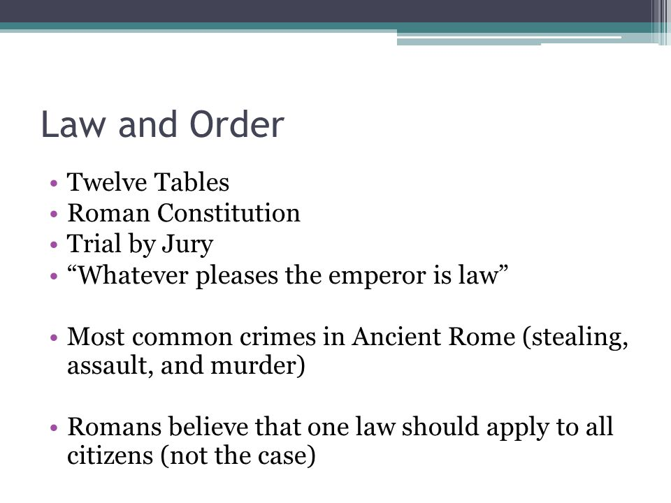 Law and Order Twelve Tables Roman Constitution Trial by Jury