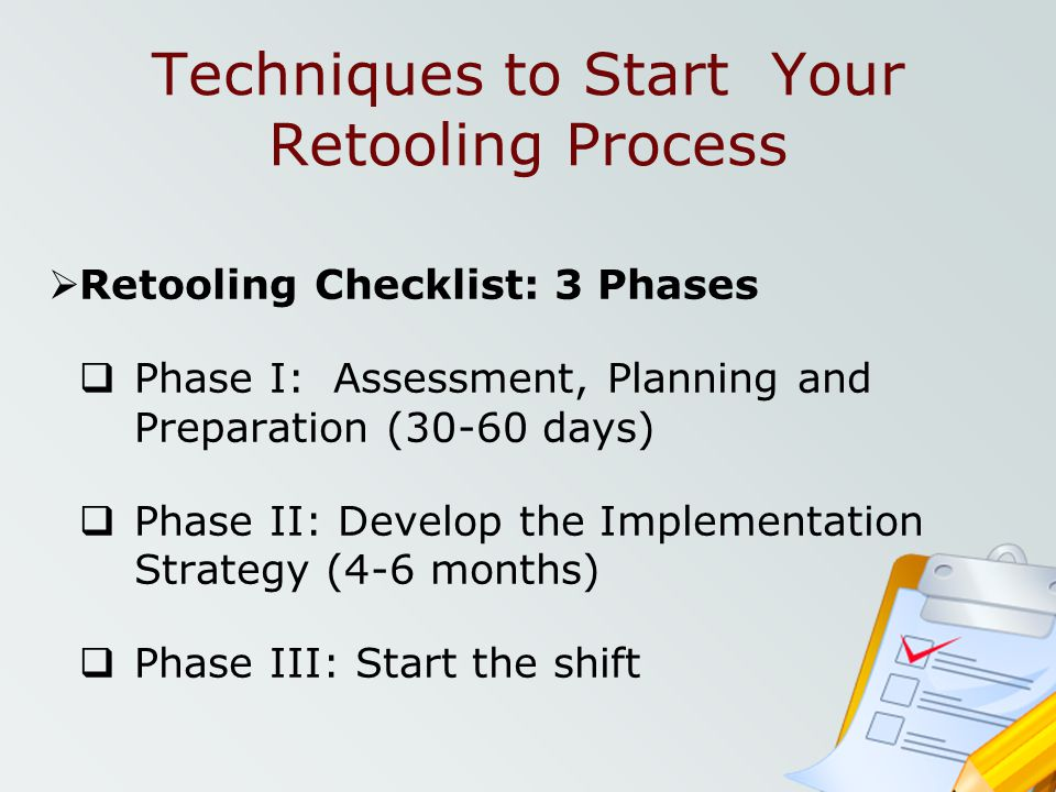Techniques to Start Your Retooling Process