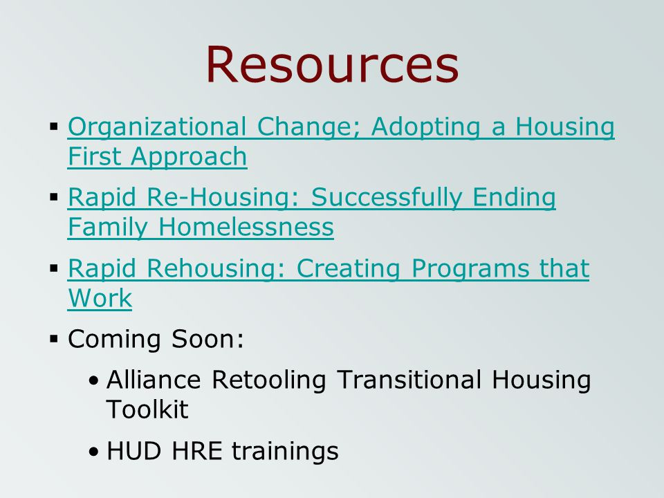 Resources Organizational Change; Adopting a Housing First Approach