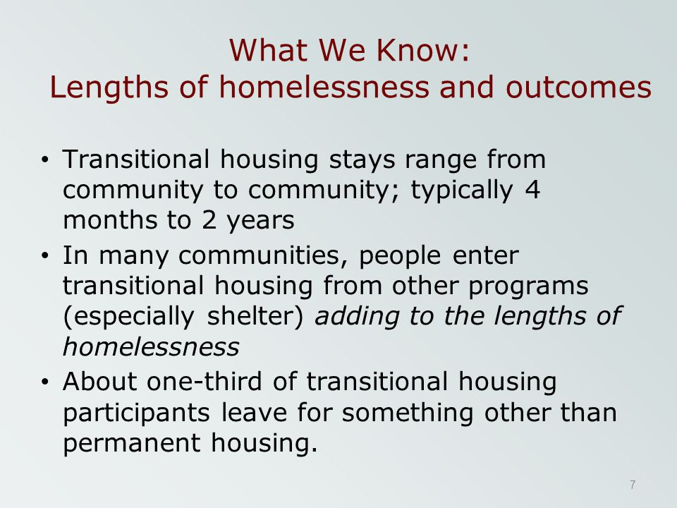 What We Know: Lengths of homelessness and outcomes