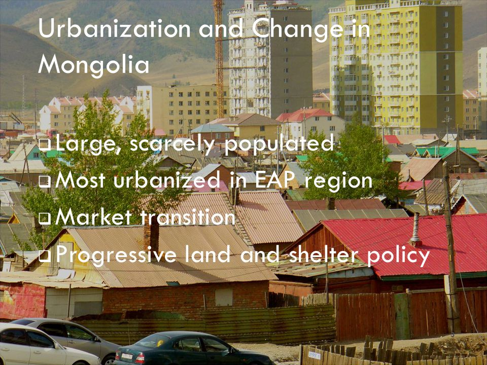 Urbanization and Change in Mongolia
