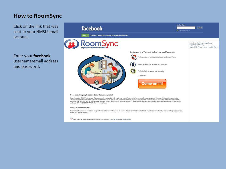 How to RoomSync Click on the link that was sent to your NMSU email account.