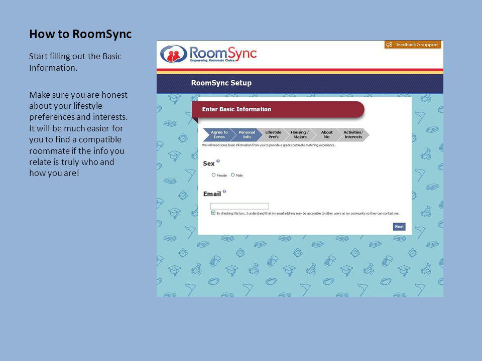 How to RoomSync Start filling out the Basic Information.