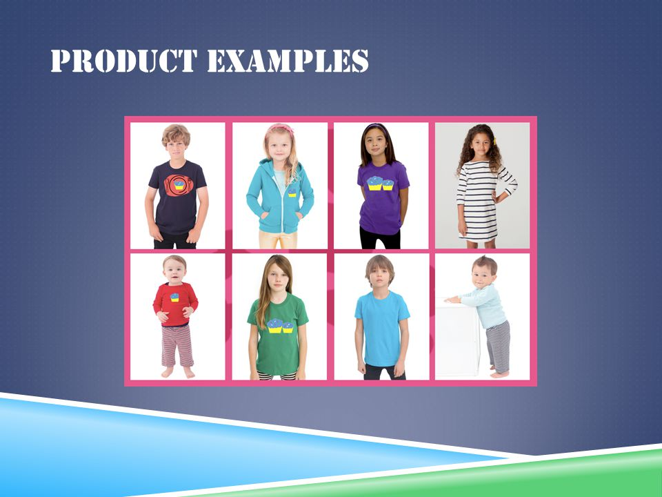 Product examples