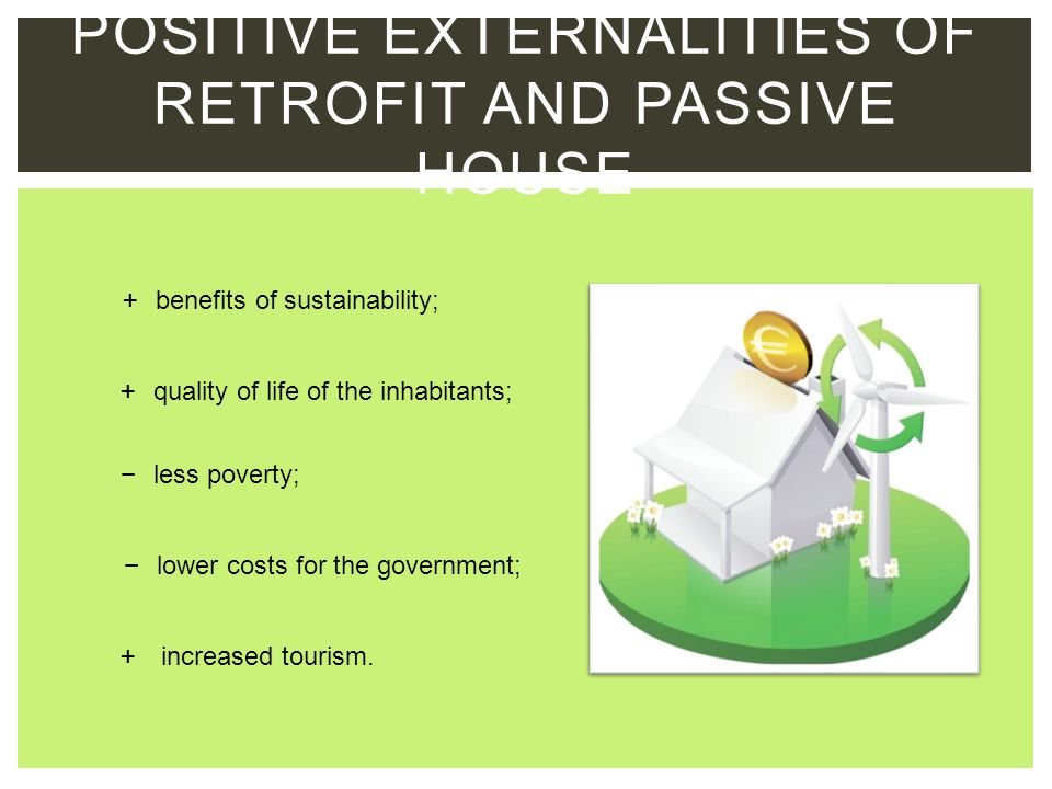 Positive externalities of retrofit and passive house