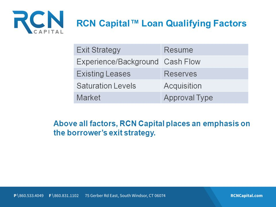 RCN Capital™ Loan Qualifying Factors