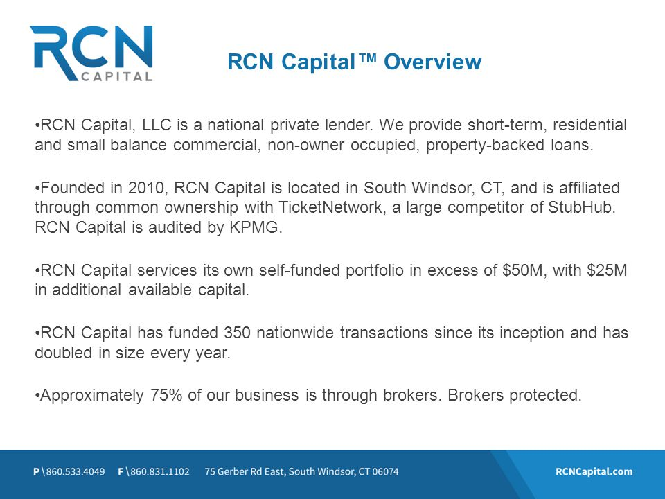 RCN Capital™ Overview