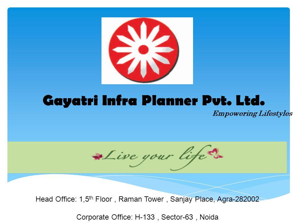 Gayatri Infra Planner Pvt. Ltd.