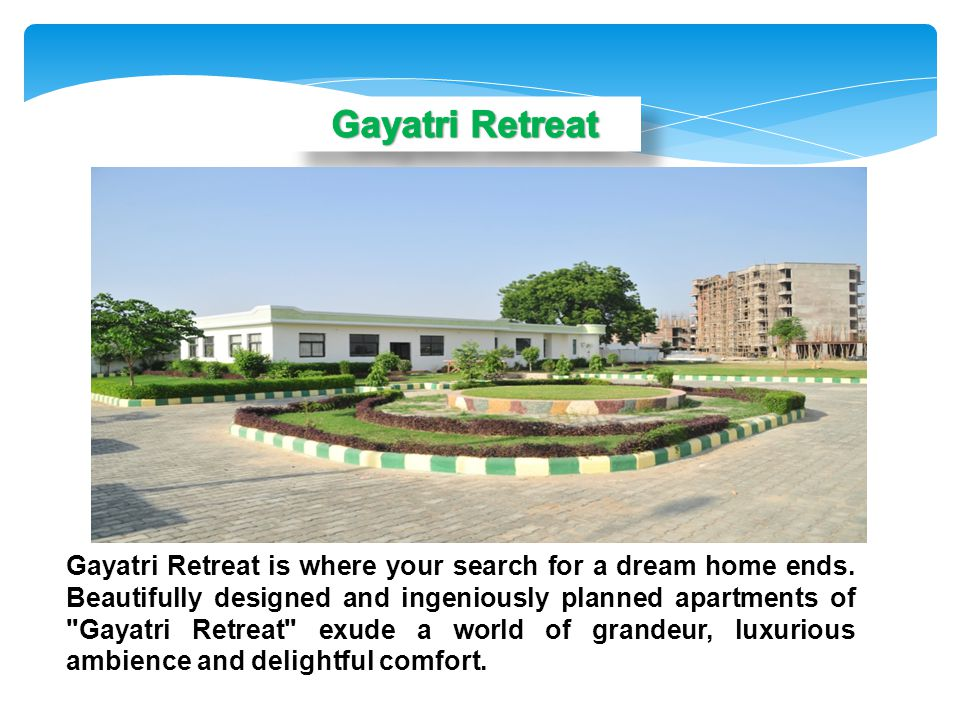Gayatri Retreat