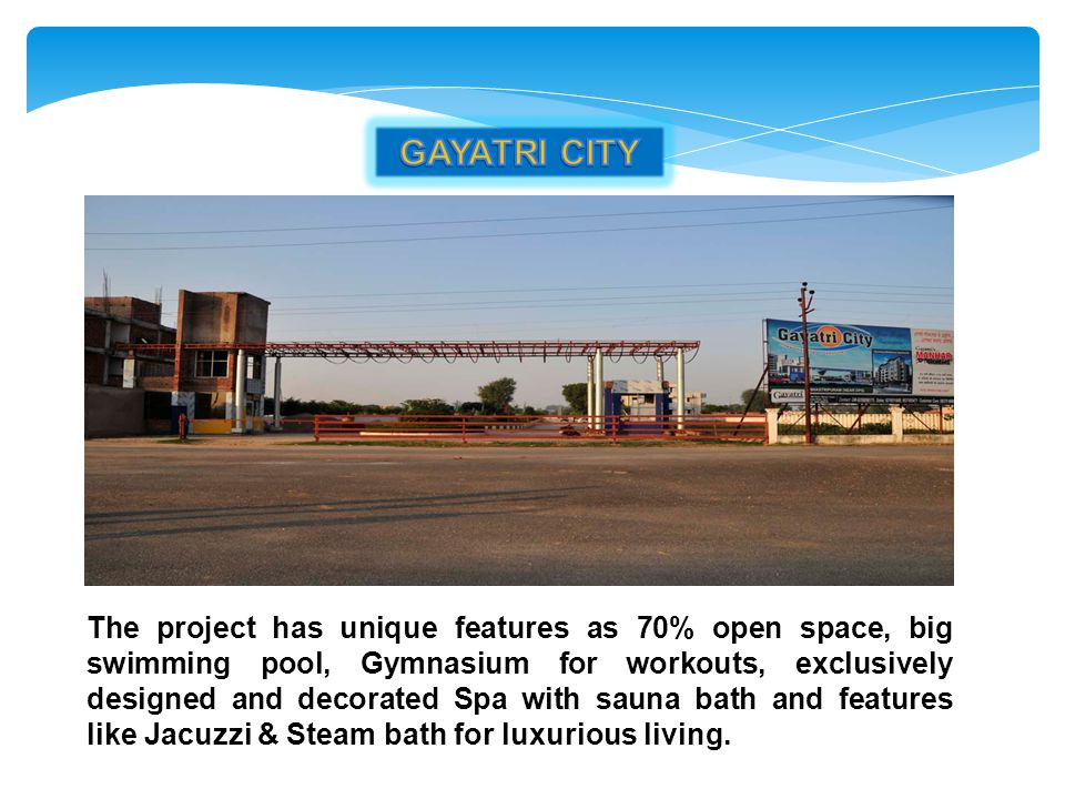 GAYATRI CITY
