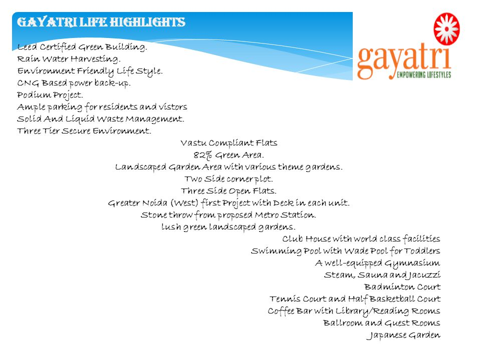 Gayatri Life Highlights