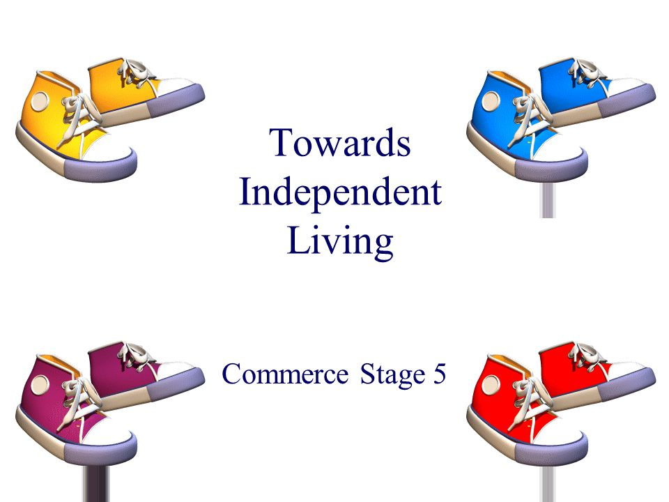 Towards Independent Living