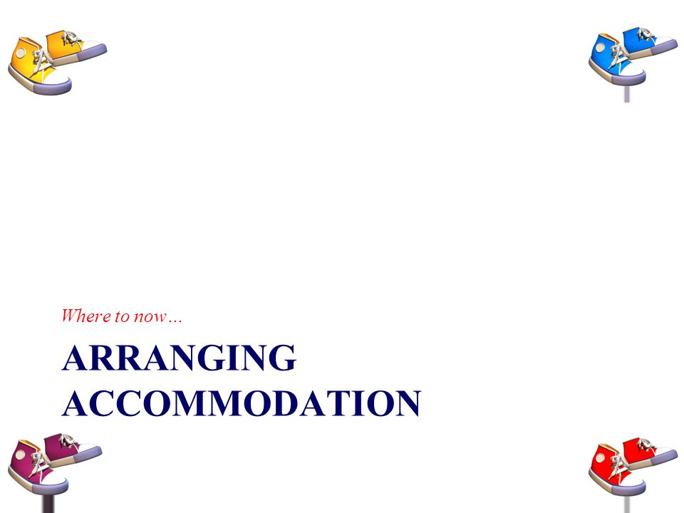 Arranging Accommodation
