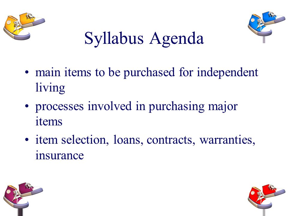 Syllabus Agenda main items to be purchased for independent living