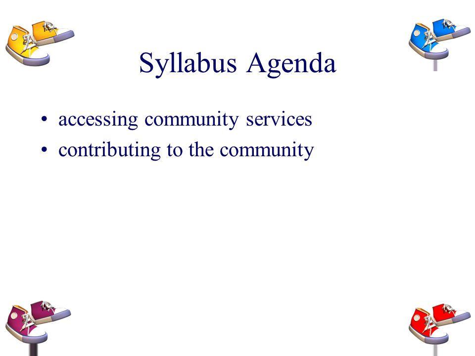 Syllabus Agenda accessing community services