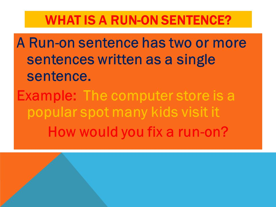 Sentence Fragments And Run On Sentences Ppt Download