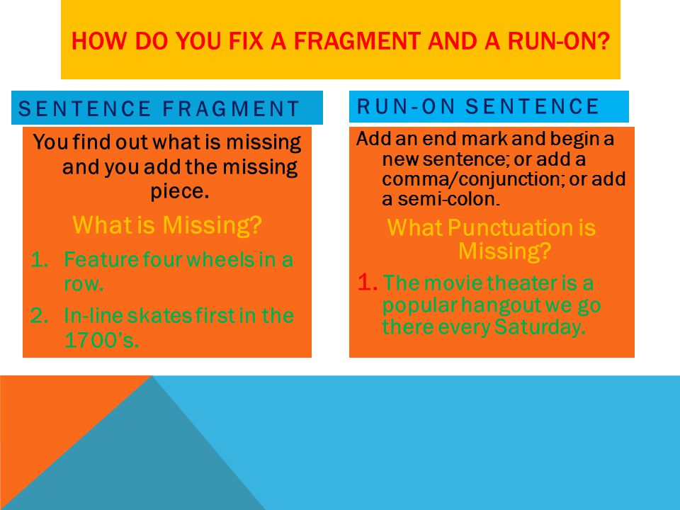 How do you fix a fragment and a run-on