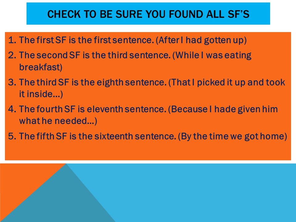 Check to be sure you found all sf's