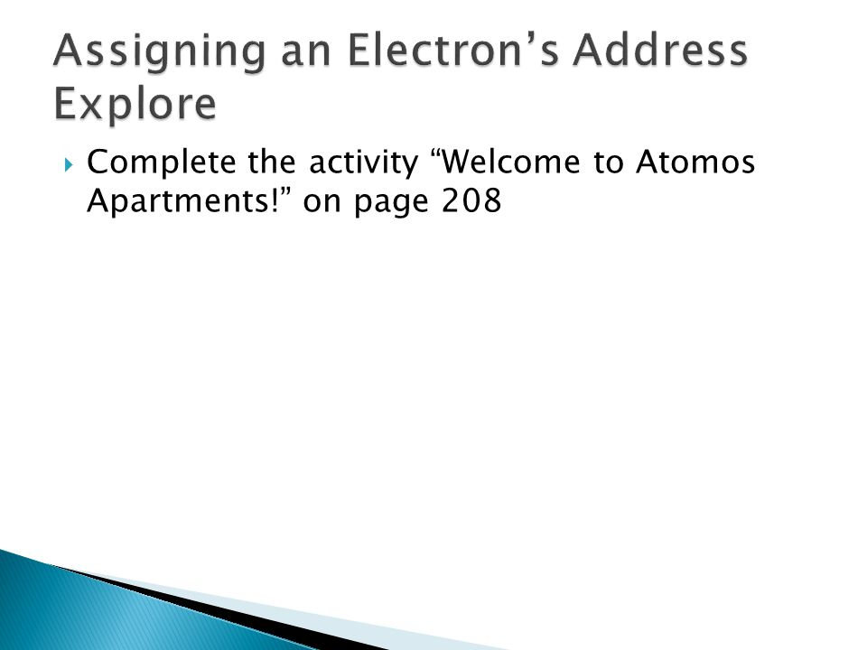 Assigning an Electron's Address Explore