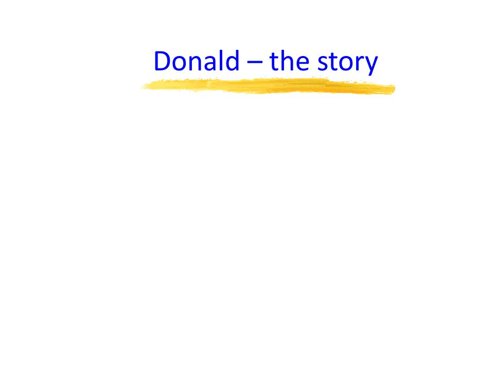 Donald – the story
