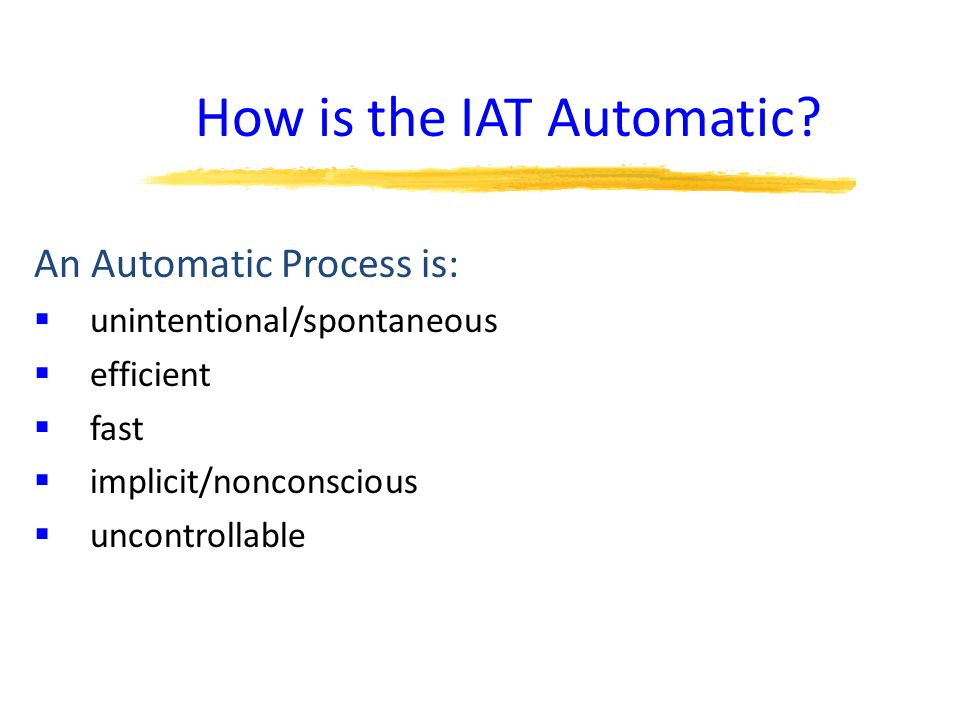 How is the IAT Automatic