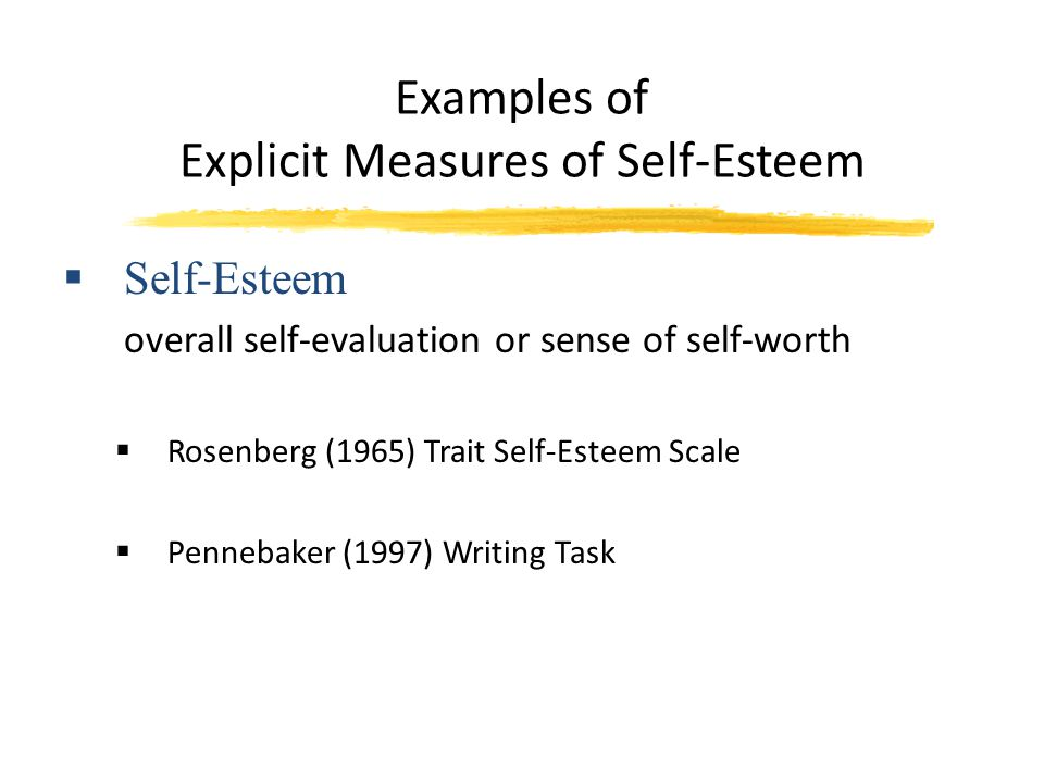 Examples of Explicit Measures of Self-Esteem