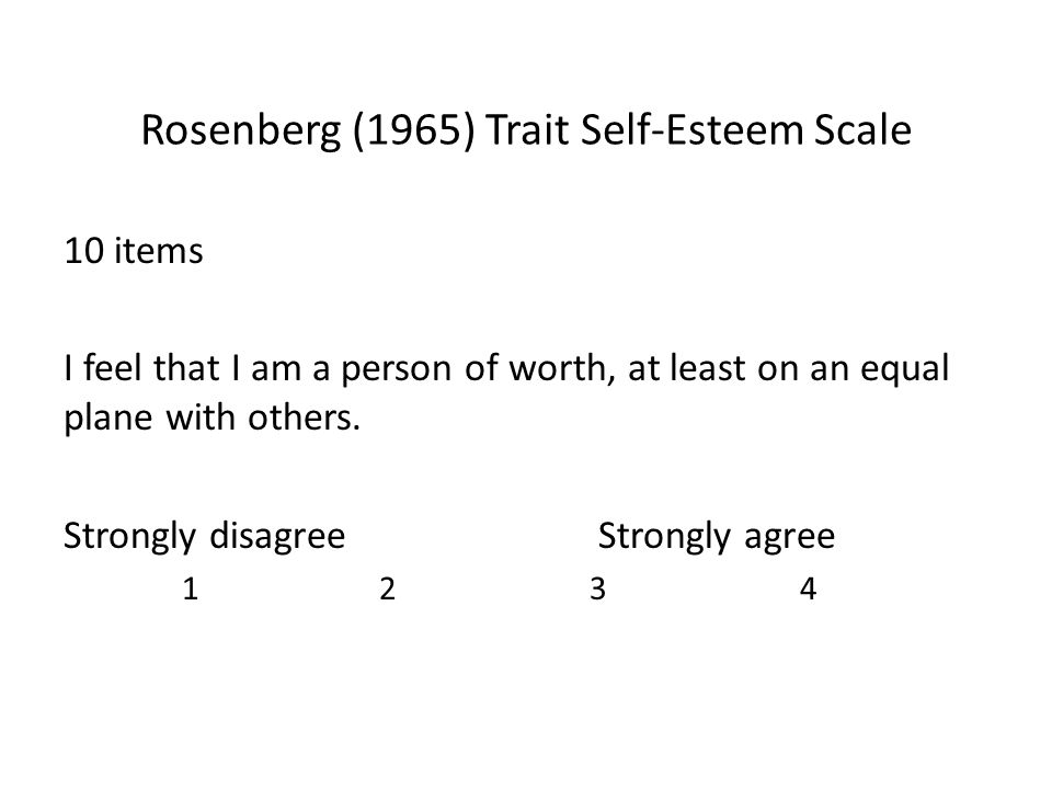 Rosenberg (1965) Trait Self-Esteem Scale