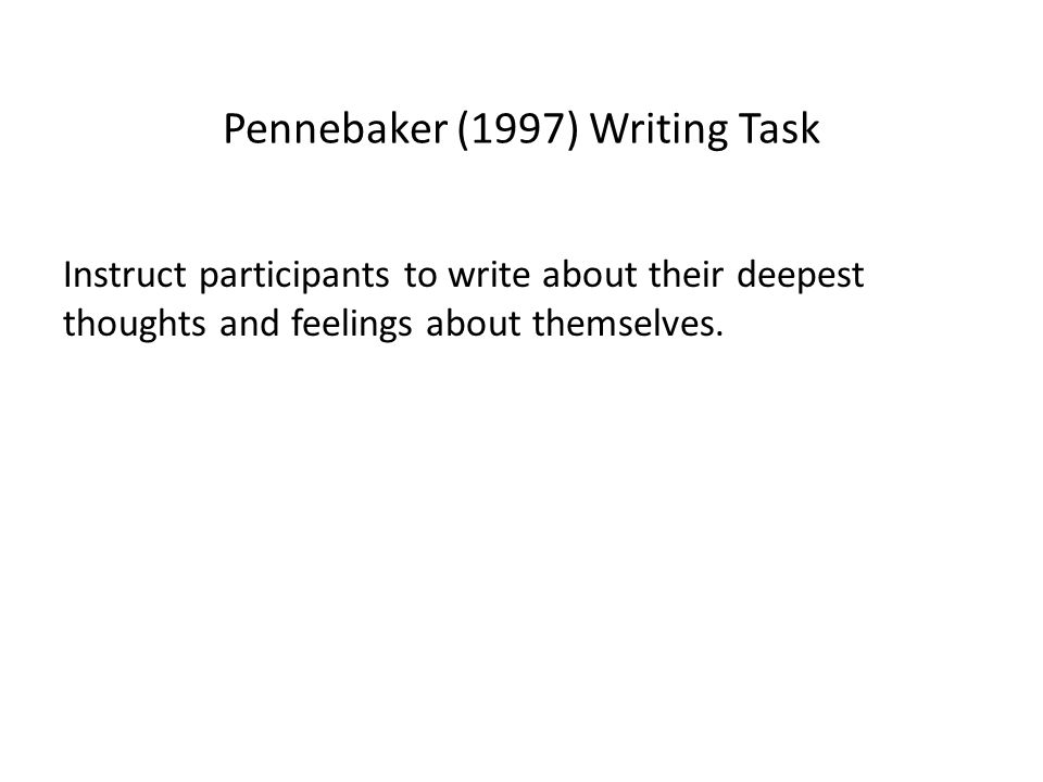Pennebaker (1997) Writing Task