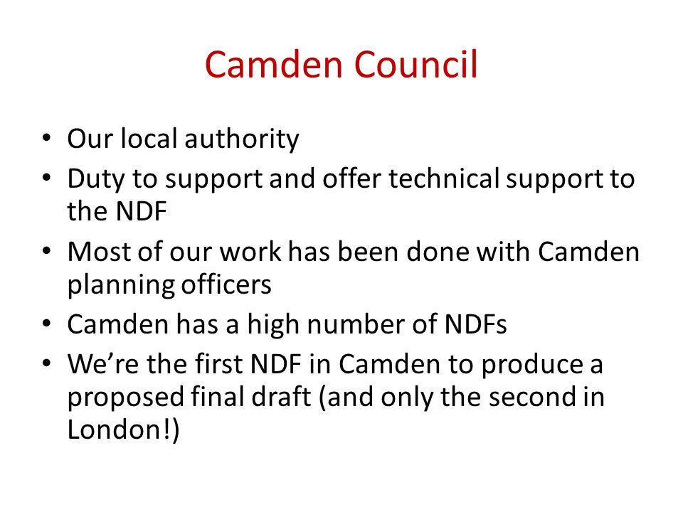 Camden Council Our local authority