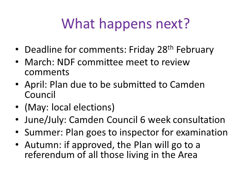 What happens next Deadline for comments: Friday 28th February