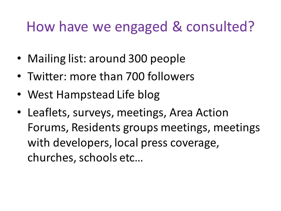 How have we engaged & consulted