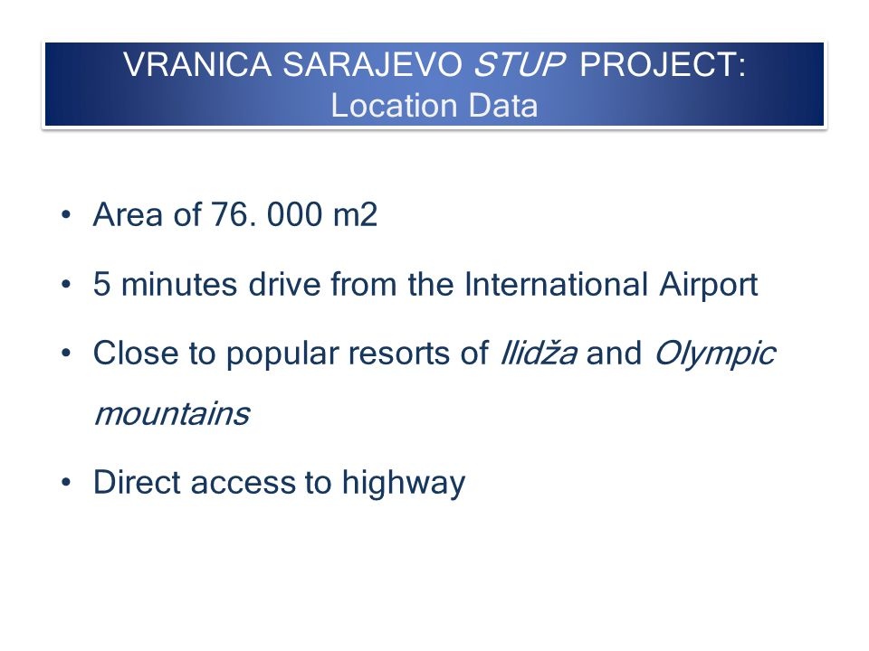 VRANICA SARAJEVO STUP PROJECT: Location Data