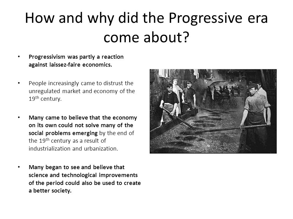 How and why did the Progressive era come about