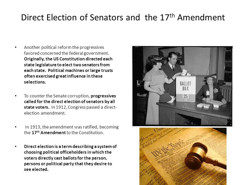 Direct Election of Senators and the 17th Amendment