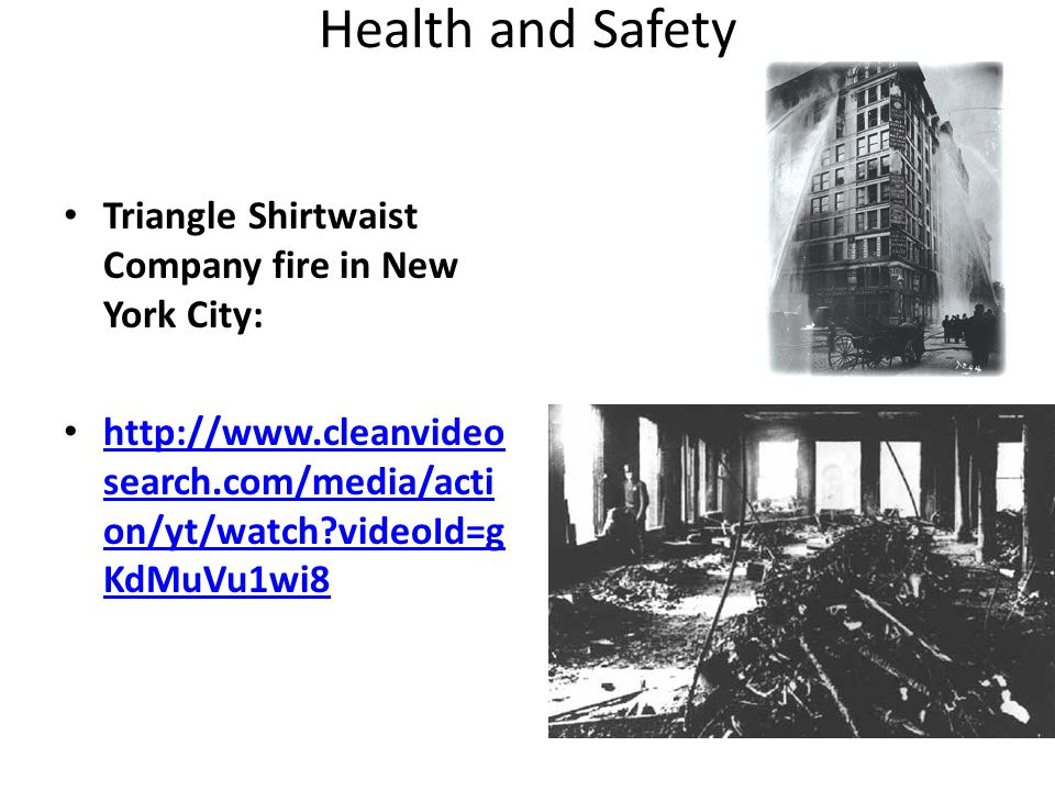 Health and Safety Triangle Shirtwaist Company fire in New York City: