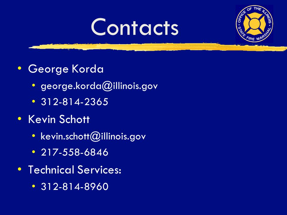 Contacts George Korda Kevin Schott Technical Services: