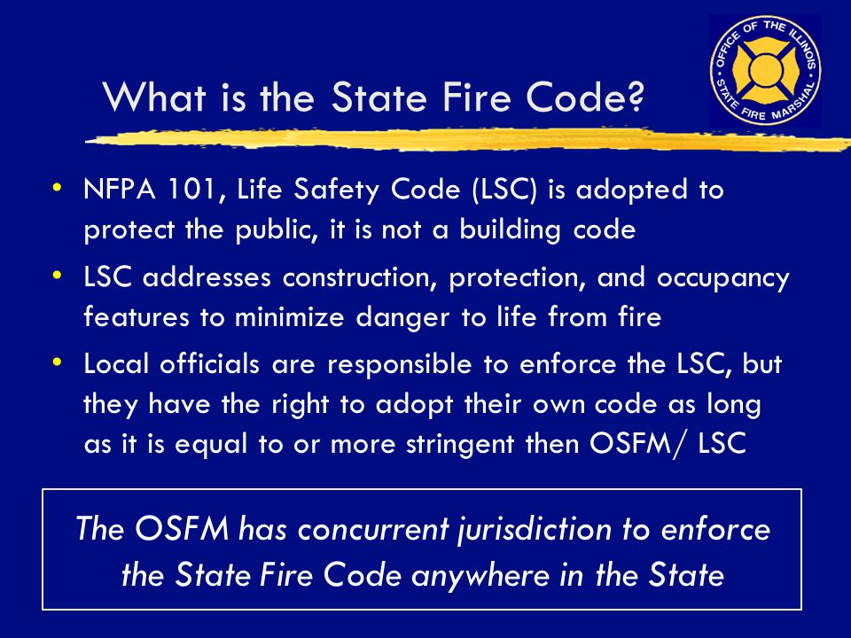 What is the State Fire Code