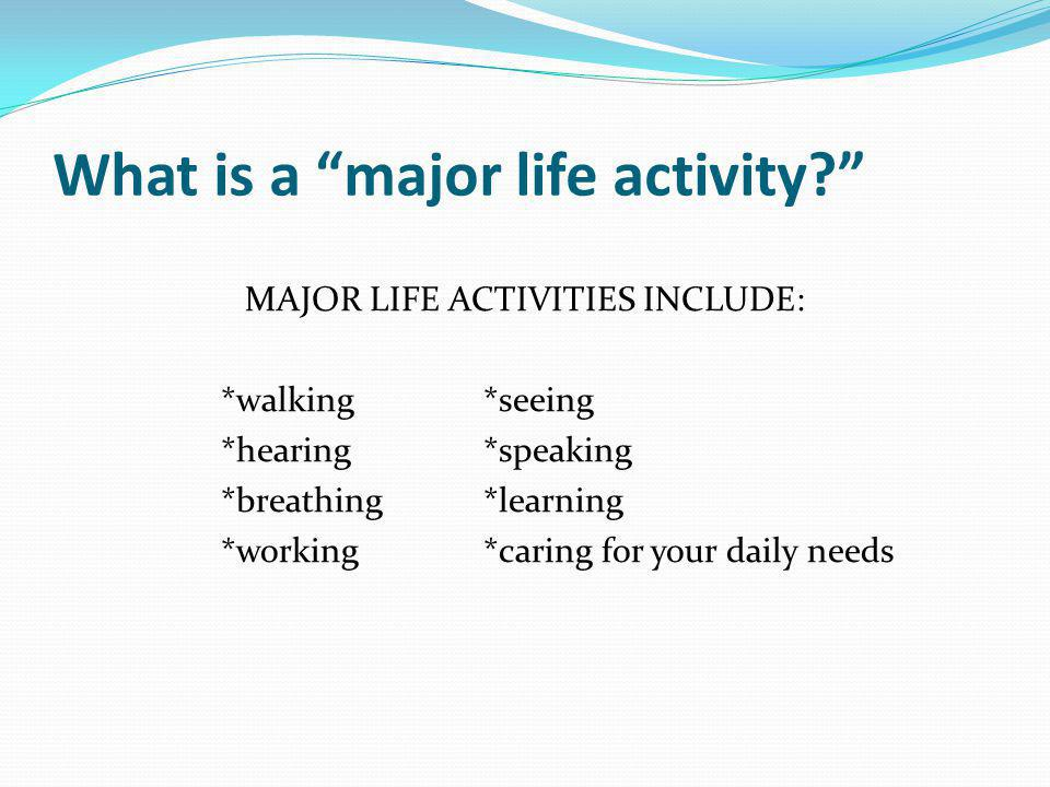 What is a major life activity
