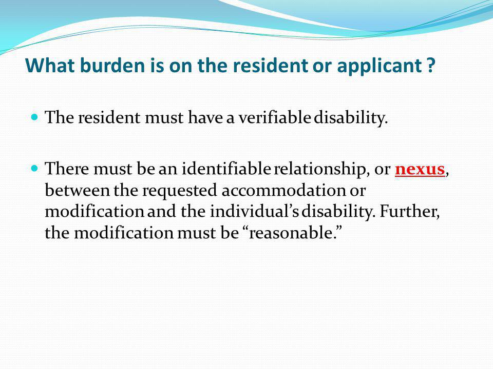 What burden is on the resident or applicant