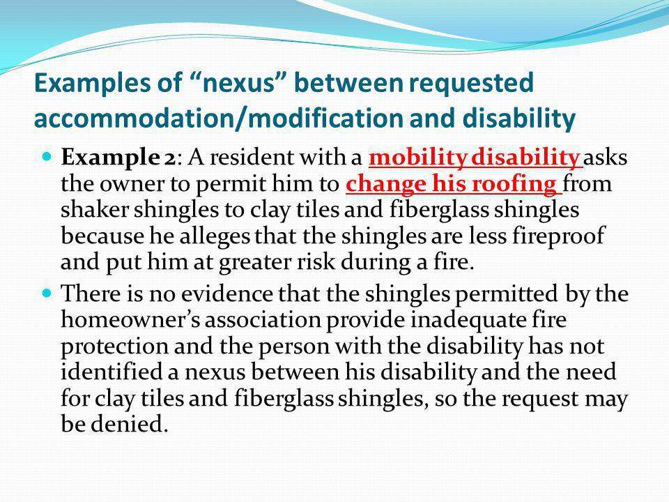 Examples of nexus between requested accommodation/modification and disability