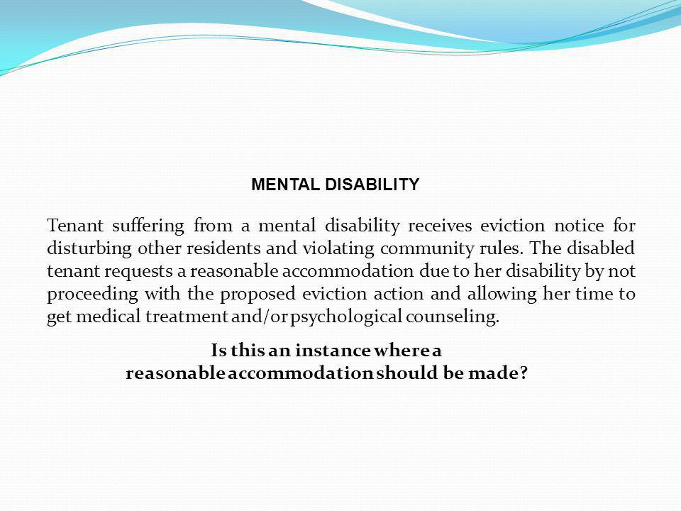 Is this an instance where a reasonable accommodation should be made