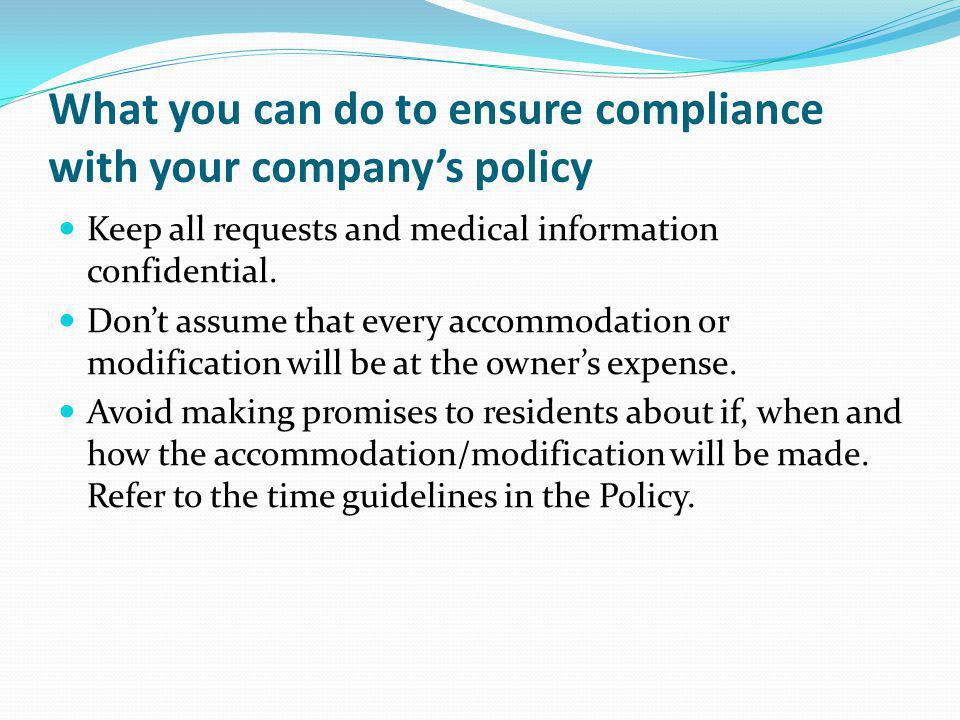 What you can do to ensure compliance with your company's policy