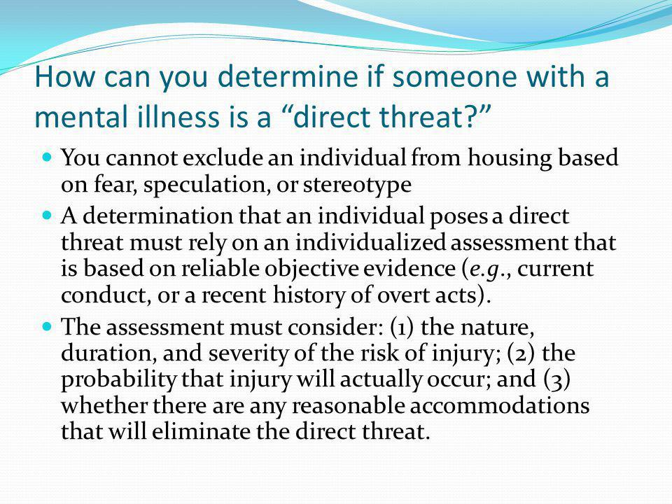 How can you determine if someone with a mental illness is a direct threat