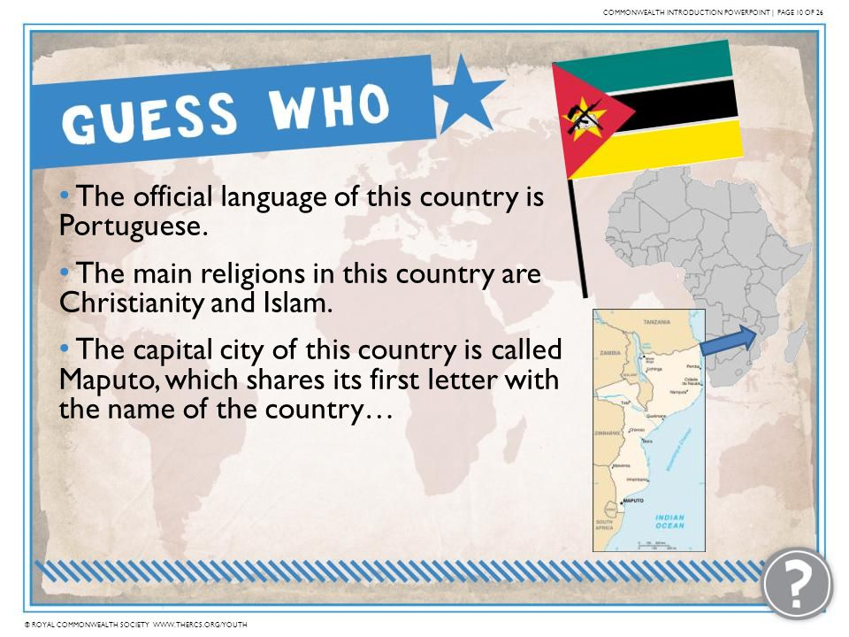 The official language of this country is Portuguese.