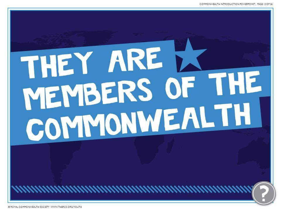 COMMONWEALTH INTRODUCTION POWERPOINT | PAGE 13 OF 26