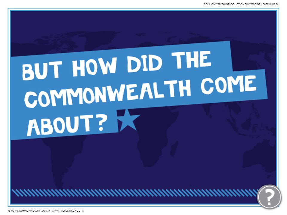 COMMONWEALTH INTRODUCTION POWERPOINT | PAGE 18 OF 26